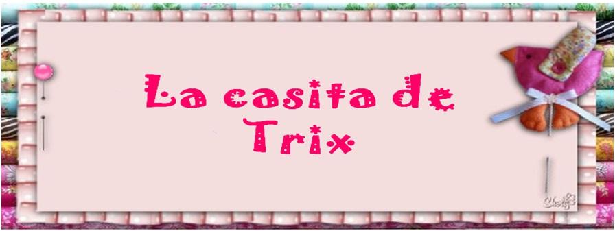 La casita de Trix