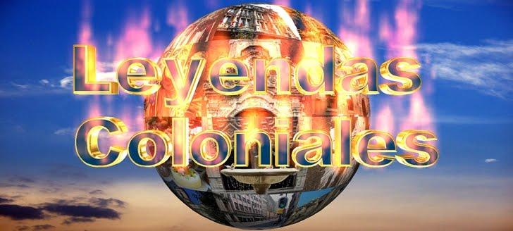 Leyendas Coloniales