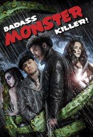 Watch Badass Monster Killer Online Free 2015 Putlocker