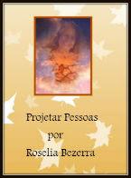 Roselia Bezerra no Projetando Pessoas