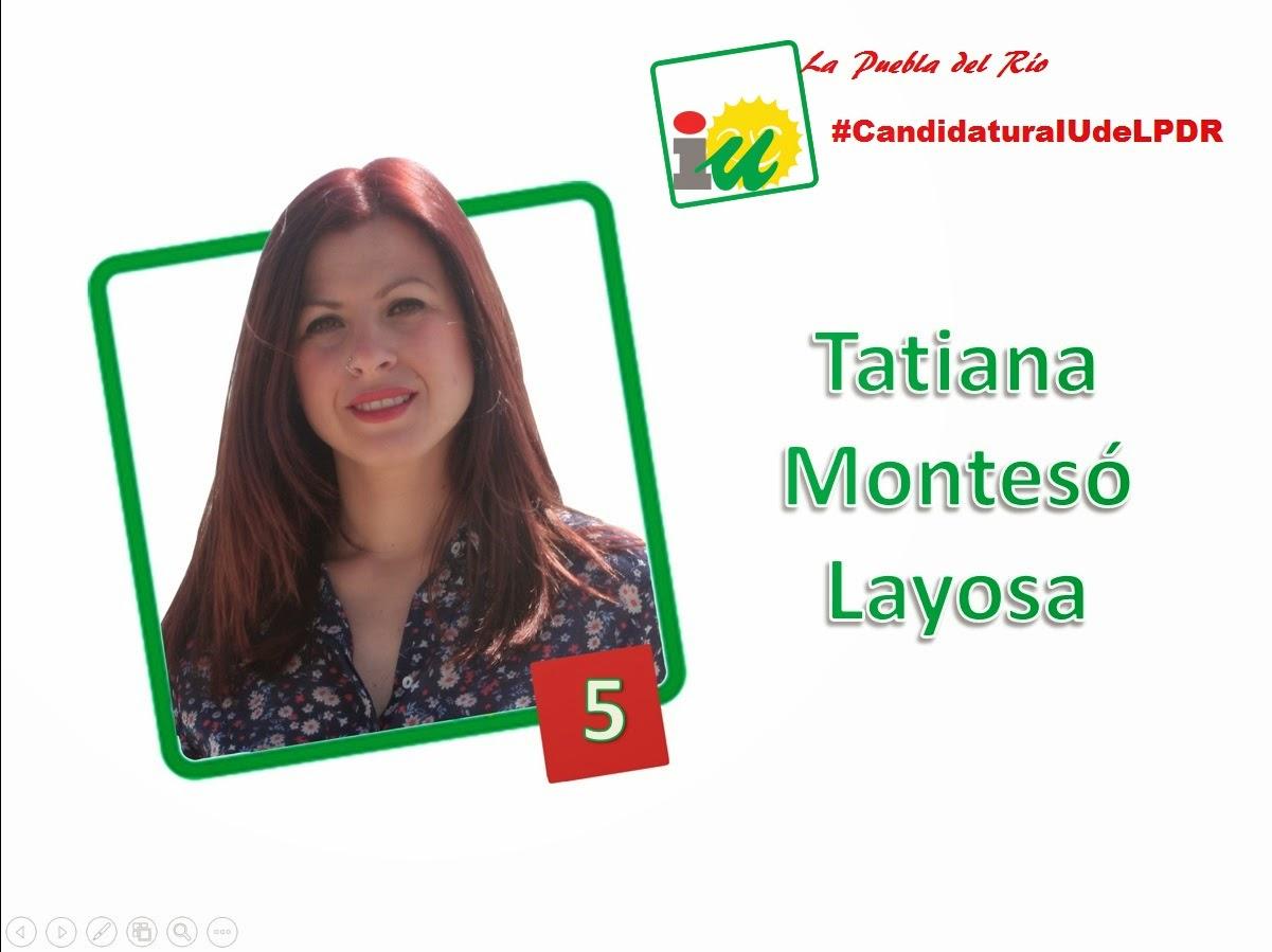 #CandidaturaIUdeLPDR Tatiana Montesó