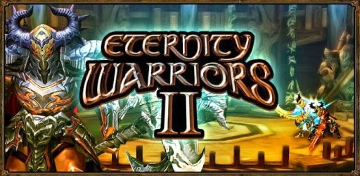 Download direct link ETERNITY WARRIORS 2 v4.2.0 Apk Unlimited Glu