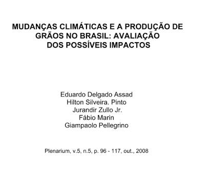 Publicação: MUDANÇAS CLIMÁTICAS E A PRODUÇÃO DE GRÃOS NO BRASIL: AVALIAÇÃO  DOS POSSÍVEIS IMPACTOS