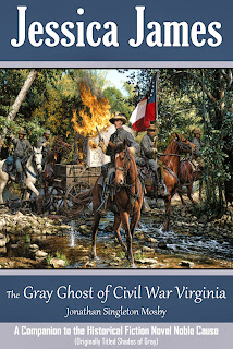 The Gray Ghost of Civil War Virginia by historical fiction author Jessica James