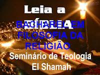 BACHAREL EM FILOSOFIA DA RELIGIÃO