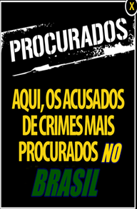 PROCURADOS PELA JUSTIÇA