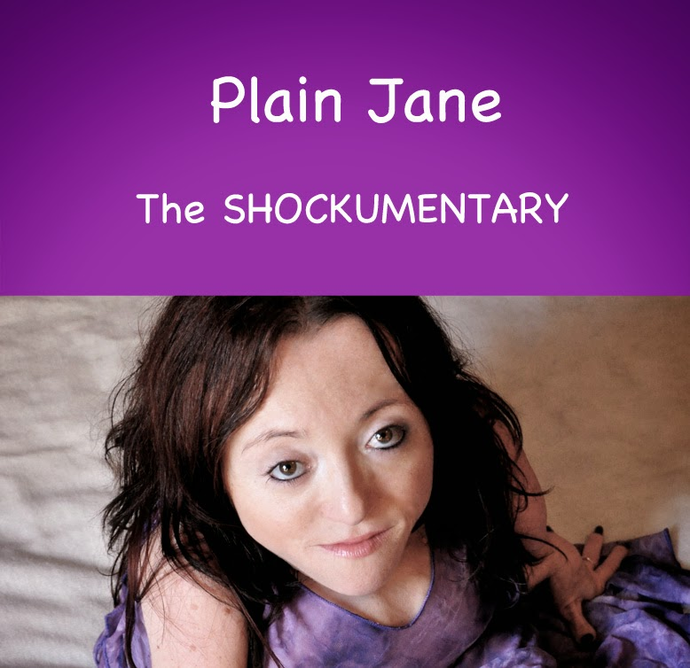 Plain Jane The SHOCKUMENTARY