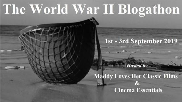 The World War II Blogathon, September 2019