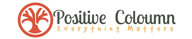 Positive Coloumn