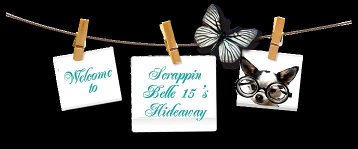 Scrappin Belle15's Hideaway