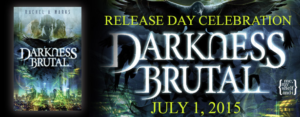 Release Day Blast: Darkness Brutal by Rachel A. Marks