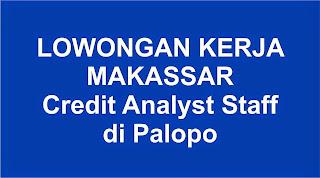 Lowongan Kerja Credit Analyst Staff