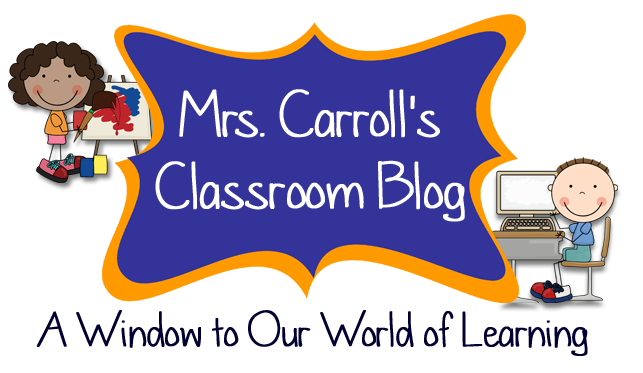Mrs. Carroll's Classroom Blog