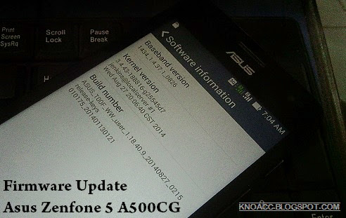 Download Latest Firmware Asus Zenfone 5 (A500CG) - KnoAcc