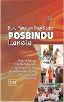 Buku Panduan bagi Kader Posbindu Lansia