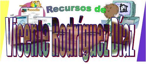 Recursos TIC de Vicente Rodríguez Díaz
