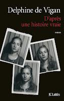 http://ivresselivresque.blogspot.com/2015/10/dapres-une-histoire-vraie-delphine-de.html#more