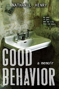 Good Behavior By Nathan L. Henry