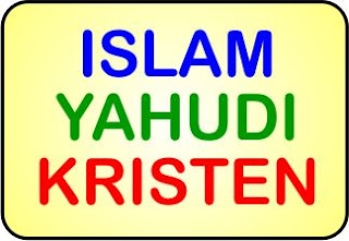 Perbandingan Agama Islam, Yahudi dan Kristen