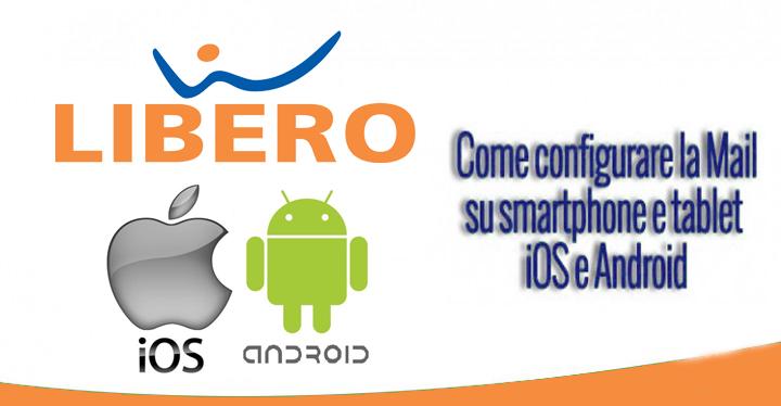 Account Libero Mail: come configurare per Iphone e Android