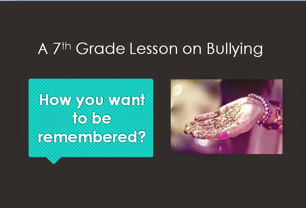 Talking About Bullying My 7th Grade Lesson The Middle School