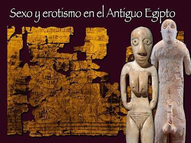 4 - SEXO Y EROTISMO EN EL ANTIGUO EGIPTO