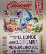 El Conde, El Chihuahua y Michel Lagravere anunciados en Tijuana, el 13/08.