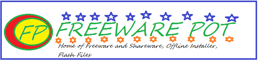 Freeware Pot! Home of Freeware and Shareware, Offline installer, Flash Files