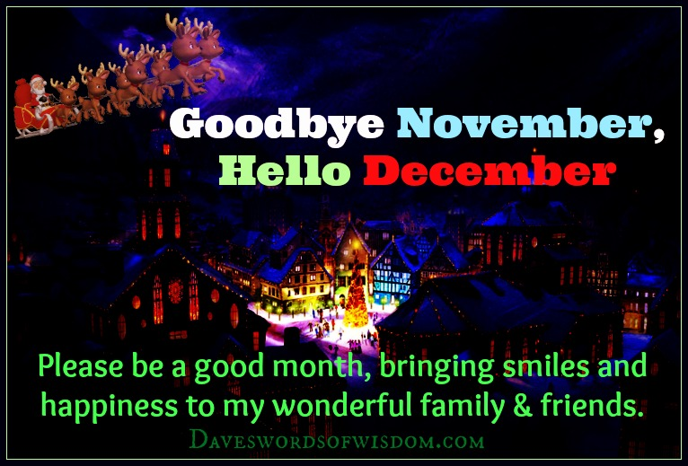 Goodbye November   Hello December.