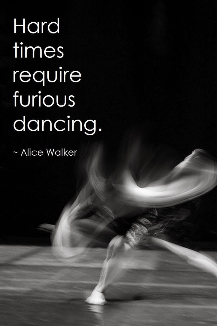 Dance quotes, hard times and dance