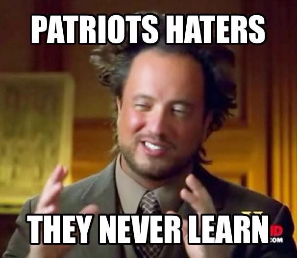 Patriots Haters they never Learn