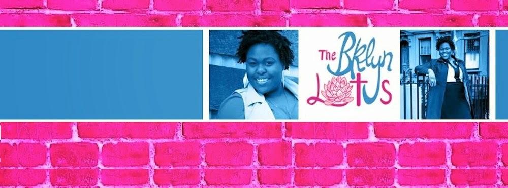 TheBklynLotus.com | A Lifestyle Blog by Fatima Dosso