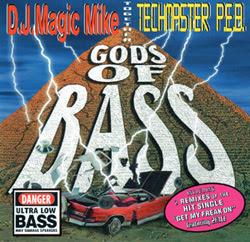 D.J. Magic Mike & Techmaster P.E.B. – Gods Of Bass (1998) (320 kbps)