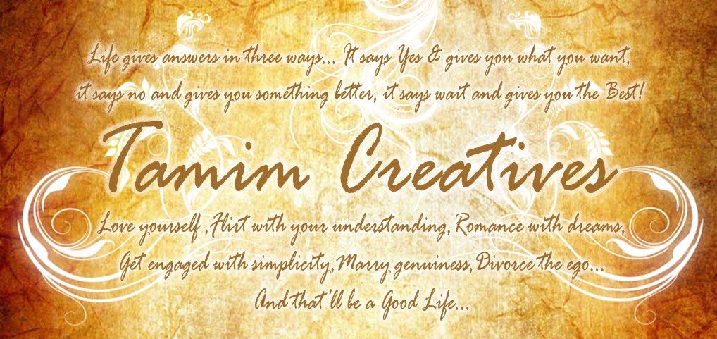 ~Tamim Creatives~
