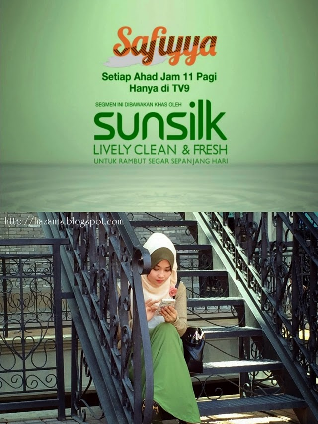Hazanis dan Sunsilk Lively Clean Fresh Episod 3 Safiyya