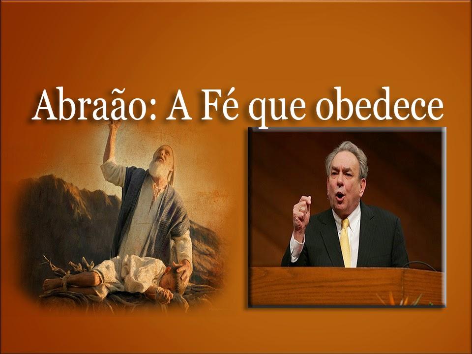 Abraão: A Fé que obedece - R.C. Sproul