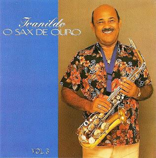 Ivanildo - Sax de Ouro - Vol.3