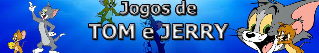 JOGOS DE TOM E JERRY