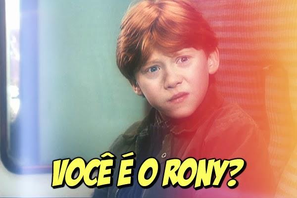 Você é o Rony Weasley da sua turma?