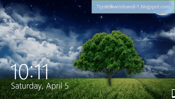 lock screen di windows 8.1 -- cara mengubah tampilan lock screen di windows 8.1
