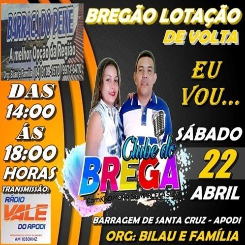 CLUBE DO BREGA DIRETO DA BARRACA DO PEIXE NA BARRAGEM DE SANTA CRUZ - APODI