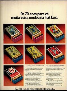 anúncio de fósforos fiat lux de 1974. anos 70.  1974. década de 70. os anos 70; propaganda na década de 70; Brazil in the 70s, história anos 70; Oswaldo Hernandez;