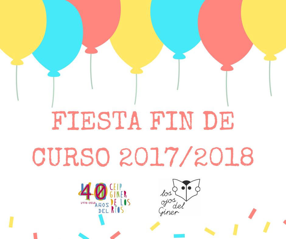 FIESTA FIN DE CURSO 17-18