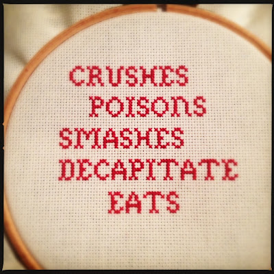 Ufærdigt broderi: crushes, poisons, smashes, decapitates, eats