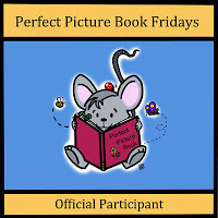 Perfect Picture Book Friday