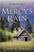 Mercy's Rain An Appalachian Novel by Cindy K. Sproles