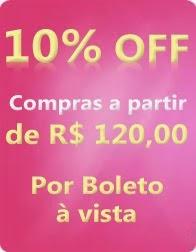 10% OFF Depósito ou Boleto