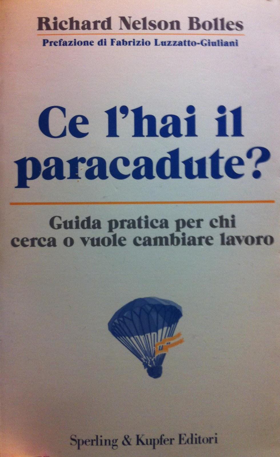 chiacchierando di tutto e niente ce l hai il paracadute di ce l hai il paracadute di richard nelson bolles