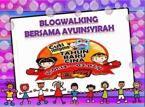 http://www.ayuinsyirah.my/2014/01/segmen-blogwalking-cny-bersama.html