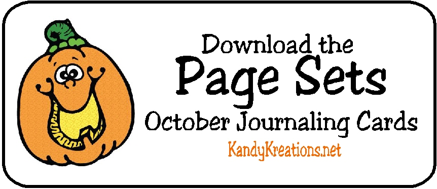 Click here for your Page Set October Journaling Card Download by KandyKreations